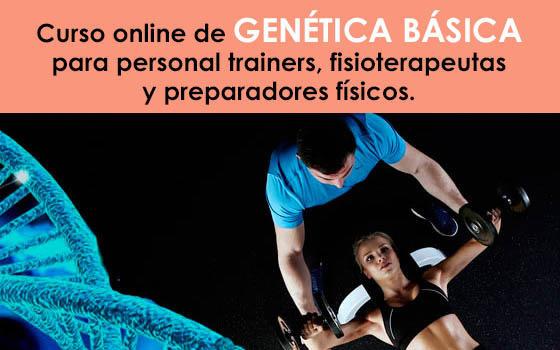 Curso online de Genética Básica para Fitness, Personal Trainers, Preparadores Físicos y Fisioterapeutas